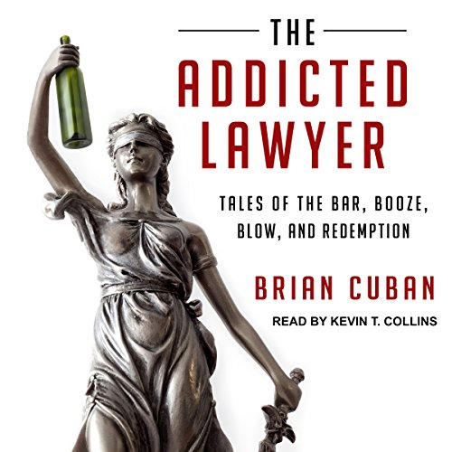 The Addicted Lawyer audiobook cover art