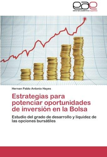 Estrategias Para Potenciar Oportunidades de Inversion En La Bolsa