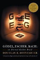 Gödel, Escher, Bach. Anniversary Edition: An Eternal Golden Braid