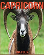 Capricorn: Children Book of Fun Facts & Amazing Photos on Animals in Nature - A Wonderful Capricorn Book for Kids aged 3-7