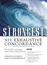 The Strongest NIV Exhaustive Concordance (Strongest Strong's)