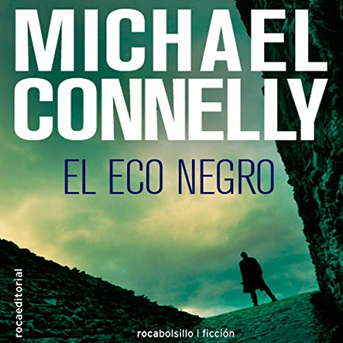 El eco negro [The Black Echo] audiobook cover art