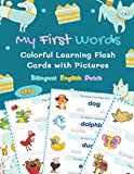 My First Words Colorful Learning Flash Cards with Pictures Bilingual English Dutch Set 1: Teach your child basic word flashcards alphabet letters, ... First Grade Bilingual English Dutch, Band 1)