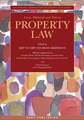 Cases, Materials and Text on Property Law (Ius Commune Casebooks for the Common Law of Europe) (English Edition)
