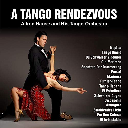 Alfred Hause and His Tango Orchestra