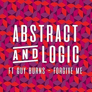 Forgive Me (feat. Guy Burns)