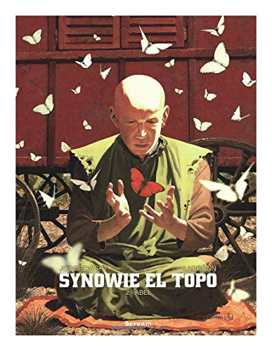 Synowie El Topo (Tom 2). Abel - Jodorowsky Alexandro, Ladrnn Jose O. [KOMIKS]