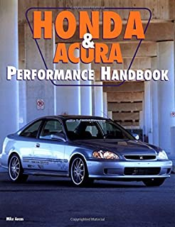 Honda and Acura Performance Handbook (Motorbooks Workshop)