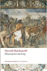 Discourses on Livy (Oxford World's Classics) Kindle Edition