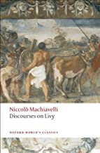 Discourses on Livy (Oxford World's Classics)