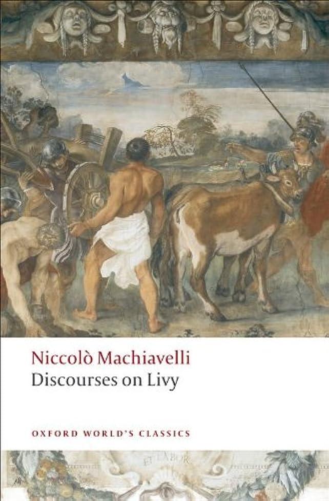 同化収束するモンスターDiscourses on Livy (Oxford World's Classics) (English Edition)