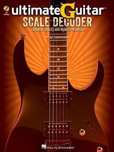 Ultimate-Guitar Scale Decoder: Essential Scales and Modes for Guitar (Book/CD) by Joe Charupakorn (2014-01-01)