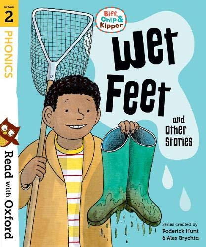 Read with Oxford: Stage 2: Biff, Chip and Kipper: Wet Feet and Other Storiesの詳細を見る
