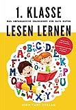 1. Klasse Lesen lernen - Das umfangreiche Übungsheft für gute Noten: Besser lesen, mehr verstehen - Spannendes Lesetraining von Lehrern empfohlen