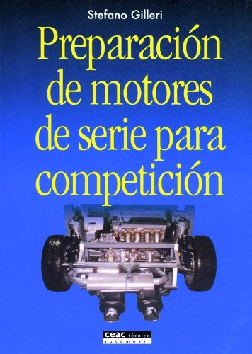 Preparación de motores de serie para competición