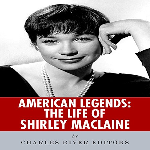 American Legends: The Life of Shirley MacLaine audiobook cover art