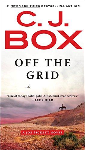 Off the Grid (A Joe Pickett Novel)