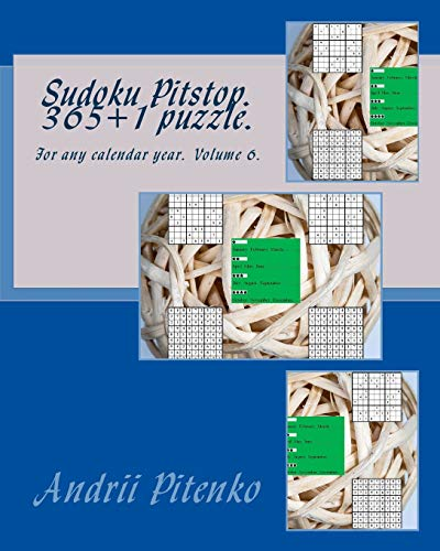 Sudoku Pitstop 365+1 puzzle. For any calendar year.: Excellent purchase for fans of Sudoku. (Volume 6)