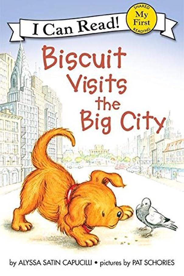 グリース無秩序ファランクスBiscuit Visits the Big City (My First I Can Read) (English Edition)