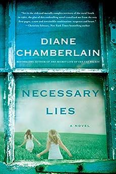 Necessary Lies: A Novel by [Diane Chamberlain]
