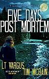 Five Days Post Mortem: A Gripping Serial Killer Thriller (Violet Darger Book 5)