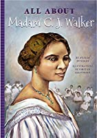 All About Madam C. J. Walker (All About...)