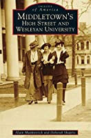 Middletown's High Street and Wesleyan University