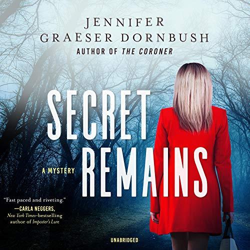 Secret Remains Audiobook By Jennifer Graeser Dornbush cover art