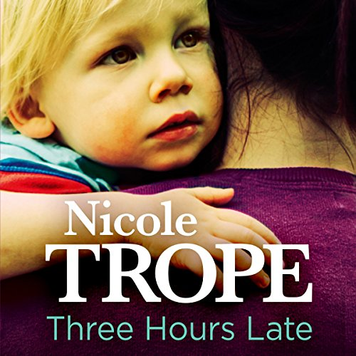 Three Hours Late audiobook cover art