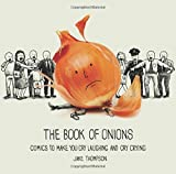 The Book of Onions: Comics to Make You Cry Laughing and Cry Crying