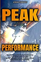 Peak Performance: A Powerful Guide to Boost Your Mind Control and Reach Complete Mindfulness with Cognitive Behavioral Therapy. This Bundle Includes 4 Volumes: Mental Toughness Training, Rewire Your Brain, Panic Attacks!, Overthinking.
