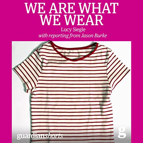 We Are What We Wear audiobook cover art