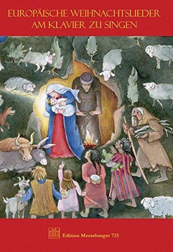 Europäische Weihnachtslieder / Europäische Weihnachtslieder am Klavier zu singen (EM)