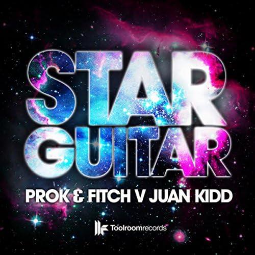 Prok & Fitch feat. Juan Kidd