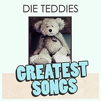 Die Teddies Greatest Songs