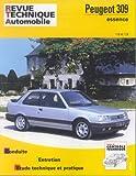 Revue Technique Automobile, N° 705 - Peugeot 309 Ess 1,6 et 1,9