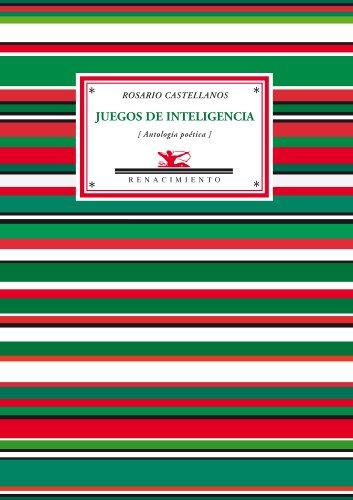 Juegos De Inteligencia: Antología poética (Antologías)
