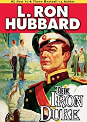 The Iron Duke by L. Ron Hubbard