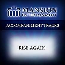 Rise Again [Accompaniment/Performance Track]