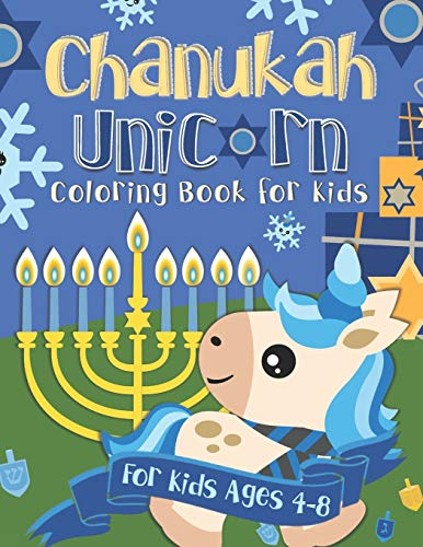 Chanukah Unicorn Coloring Book for Kids: A Special Holiday Gift for Kids Ages 4-8