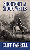 Shootout at Sioux Wells