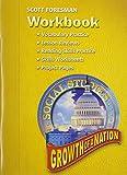 SOCIAL STUDIES 2005 WORKBOOK GRADE 5 AND 6 GROWTH OF A NATION (Scott Foresmen Social Studies 2005)
