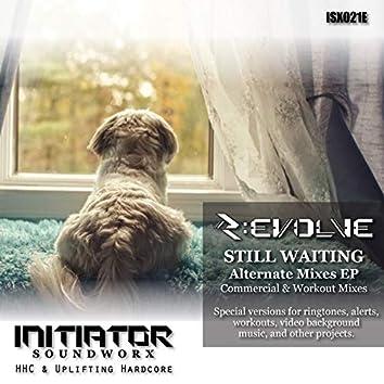 Still Waiting - Alternate Mixes EP