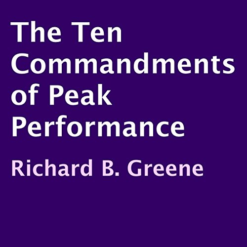 The Ten Commandments of Peak Performance audiobook cover art
