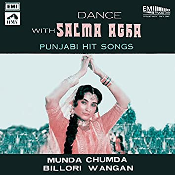 Dance with Salma Agha Punjabi Hit Songs