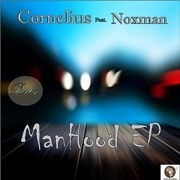 Manhood EP (feat. Noxman)