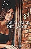 LAS LLAMAS DEL AMOR vol 2: Romance, vida de pareja, secretos del diario, historias de amor, desamor, amor, placer, citas románticas