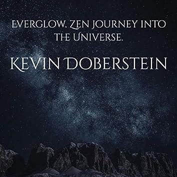 Everglow. Zen Journey into the Universe.