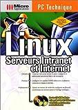 Linux. Serveurs Intranet et Internet