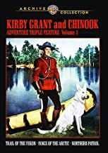 Kirby Grant and Chinook Adventure Triple Feature Volume 3